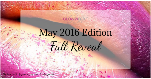 Full Reveal May GlowwBox