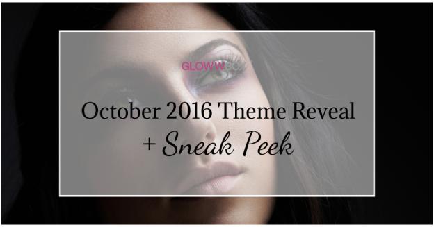 October 2016 GlowwBox Sneak Peek